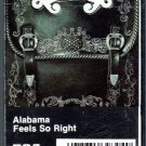 Alabama - Feels So Right Cassette Tape