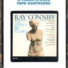 "Ray Conniff - The Perfect ""10"" Classics 8-track tape"