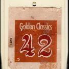 42 Golden Classics Part 1 - Various Artists 8-track tape
