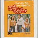 Dave & Sugar - That's The Way Love Should Be 8-track tape