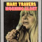 Mary Travers - Morning Glory Sealed 8-track tape