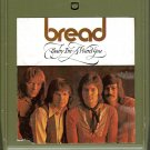 Bread - Baby I'm-a Want You A43 8-track tape