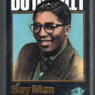 Bo Diddley - Say Man Cassette Tape