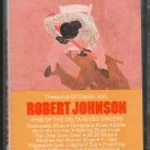 Robert Johnson - King Of The Delta Blues Singers Cassette Tape
