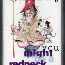 Jeff Foxworthy - You Might Be A Redneck If Cassette Tape
