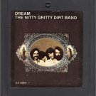 The Nitty Gritty Dirt Band - Dream 8-track tape