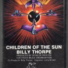Billy Thorpe - Children Of The Sun Cassette Tape