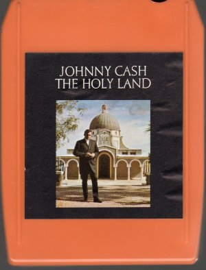 Johnny Cash - The Holy Land 8-track tape