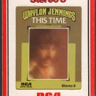 Waylon Jennings - This Time 1974 RCA 8-track tape