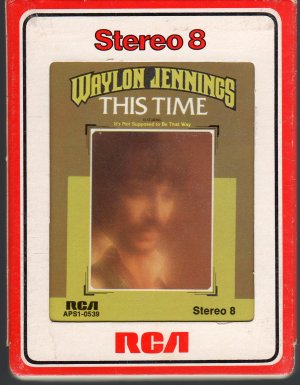 Waylon Jennings - This Time 8-track tape