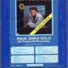 Paul Anka Gold - 28 Original Hit Recordings 8-track tape