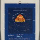 Car Wash - Original Motion Picture Soundtrack 8-track tape