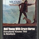 Neil Young With Crazy Horse - Everybody Knows This Is Nowhere Pre-UPC RARE Cassette Tape
