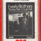 The Everly Brothers - Stories We Could Tell 8-track tape