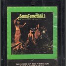 Santa Esmeralda 2 - The House Of The Rising Sun 8-track tape