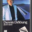Dennis DeYoung - Desert Moon Cassette Tape