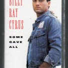 Billy Ray Cyrus - Some Gave All Cassette Tape