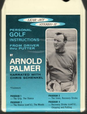 Arnold Palmer - Golf Instructions ( Lear ) 196? RARE 8-track tape
