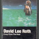 David Lee Roth - Crazy From The Heat Cassette Tape