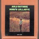 Arlo Guthrie - Hobo's Lullaby 8-track tape