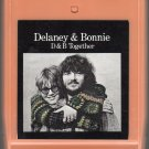 Delany & Bonnie - D & B Together 8-track tape