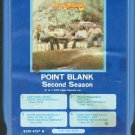 Point Blank - Second Season 8-track tape