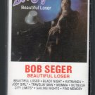 Bob Seger - Beautiful Loser Cassette Tape