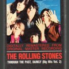 The Rolling Stones - Through The Past, Darkly Big Hits Vol II Cassette Tape