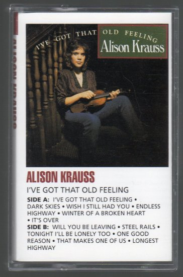 Alison Krauss - I've Got That Old Feeling Cassette Tape