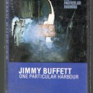 Jimmy Buffett - One Particular Harbour Cassette Tape