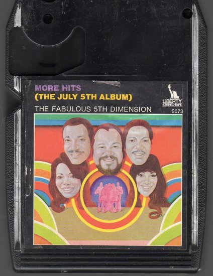The 5th Dimension - More Hits The July 5th Album ( Liberty ) 8-track tape
