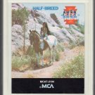 Cher (ilyn) Sarkisian - Half Breed (MCA) 8-track tape