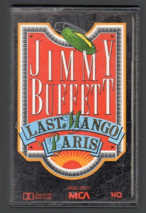 Jimmy Buffett - Last Mango In Paris Cassette Tape