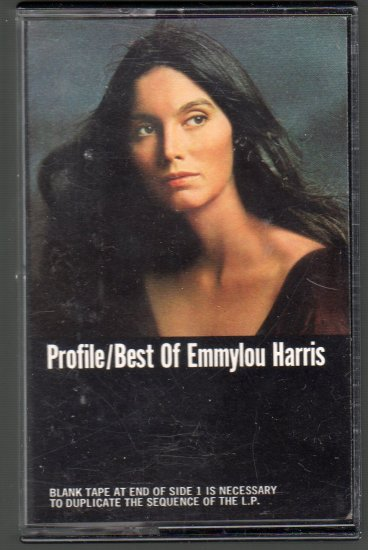 Emmylou Harris - Profile / Best Of Emmylou Harris Cassette Tape