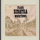 Frank Sinatra - Watertown ( Reprise ) 8-track tape