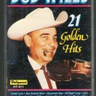 Bob Wills & The Texas Playboys - 21 Golden Hits Cassette Tape