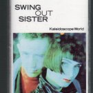 Swing Out Sister - Kaleidoscope World Cassette Tape