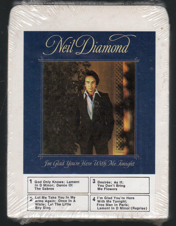 Neil Diamond - I'm Glad Your Here With Me Tonight UK Sealed 8-track tape