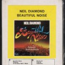 Neil Diamond - Beautiful Noise UK Sealed 8-track tape