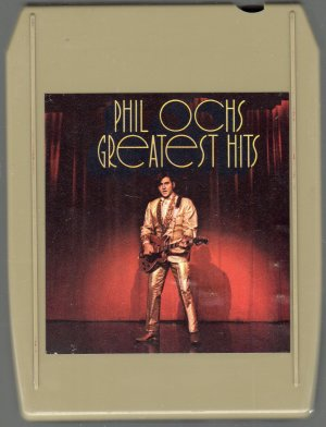 Phil Ochs - Greatest Hits 8-track tape