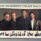 Robert Cray Band - Don't Be Afraid Of The Dark Cassette Tape