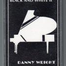Danny Wright - Black & White II Cassette Tape