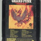 Grand Funk Railroad - Phoenix 1972 CAPITOL 8-track tape