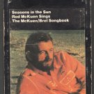 Rod McKuen - Seasons In The Sun The McKuen Brel Songbook 8-track tape