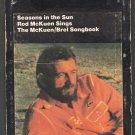 Rod McKuen - Seasons In The Sun The McKuen Brel Songbook 1974 WB A52 8-track tape