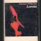 Loretta Lynn - Entertainer Of The Year RARE 1973 Cassette Tape