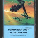 Commander Cody - Flying Dreams Cassette Tape