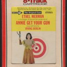 Ethel Merman - Annie Get Your Gun Cast Recording RCA Decca Label Sealed A52 8-track tape