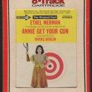 Ethel Merman - Annie Get Your Gun Cast Recording RCA Decca Label Sealed A52 8-track tape