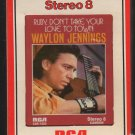Waylon Jennings - Ruby, Don't Take Your Love To Town 1973 RCA Sealed A52 8-track tape